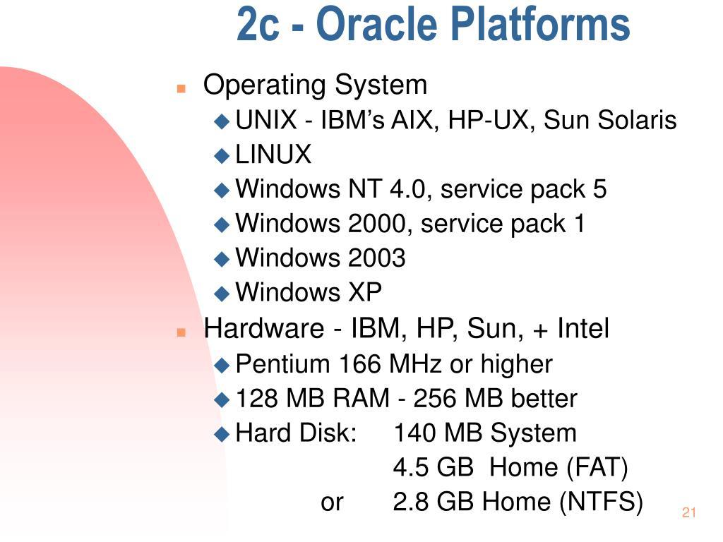 2c - Oracle Platforms
