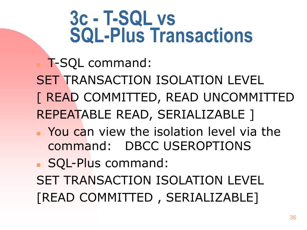 3c - T-SQL vs