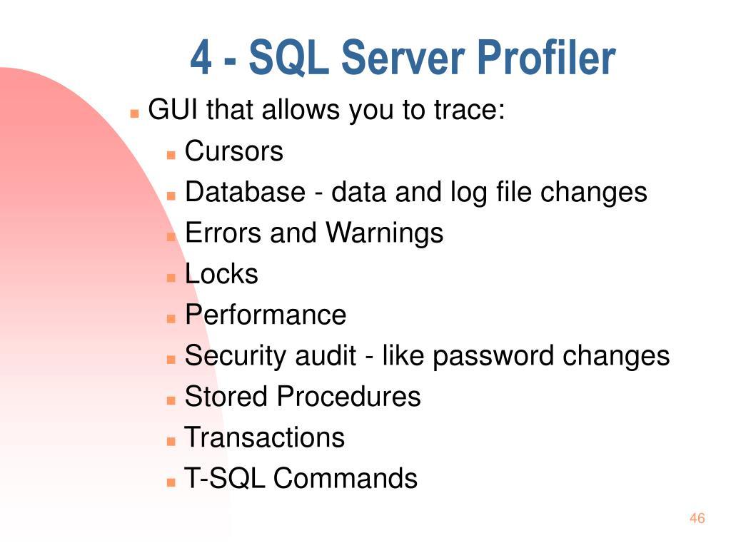 4 - SQL Server Profiler