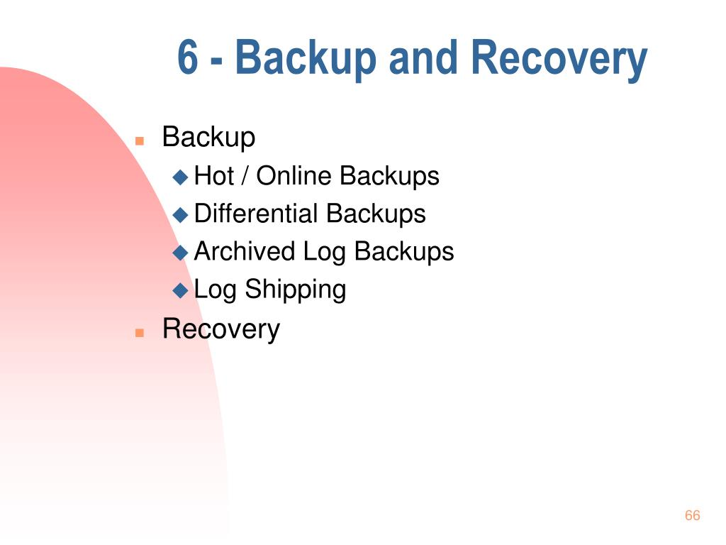 6 - Backup and Recovery