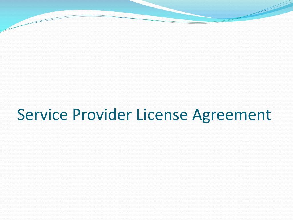 Service Provider License Agreement