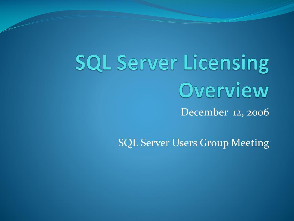 SQL Server Licensing Overview