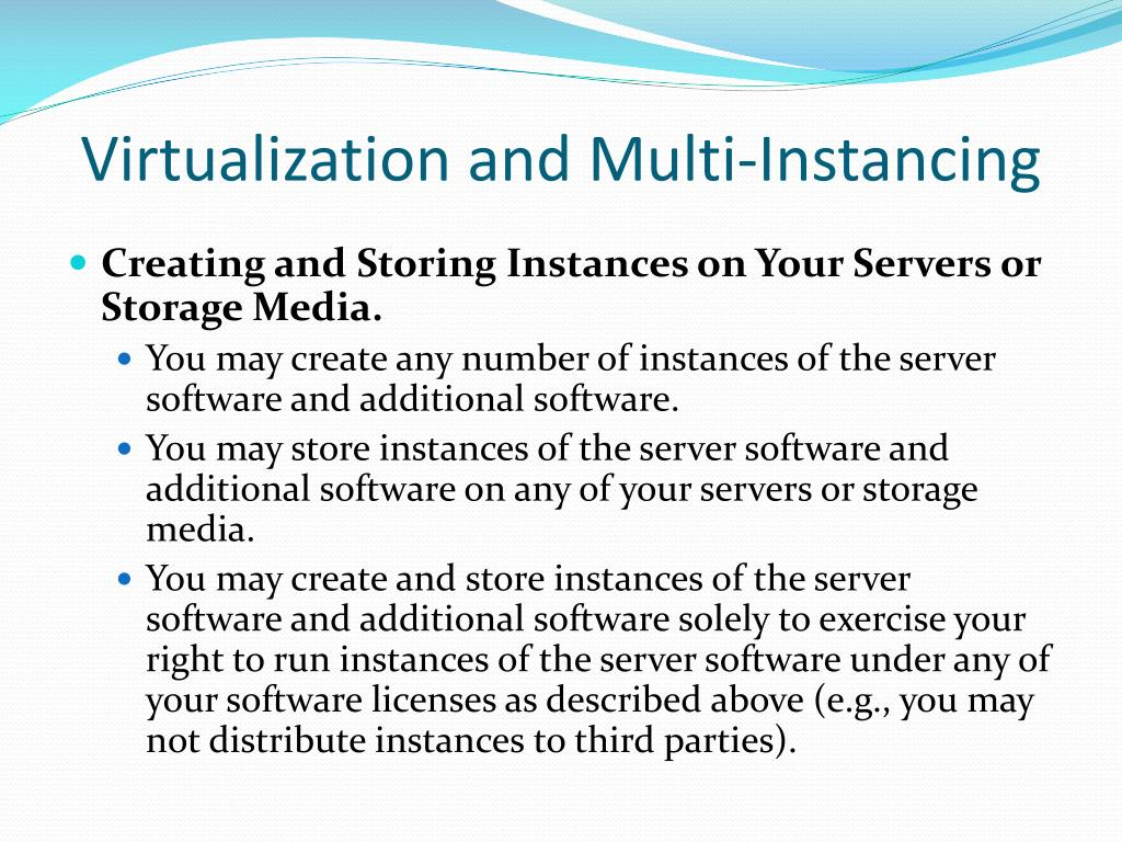 Virtualization and Multi-Instancing
