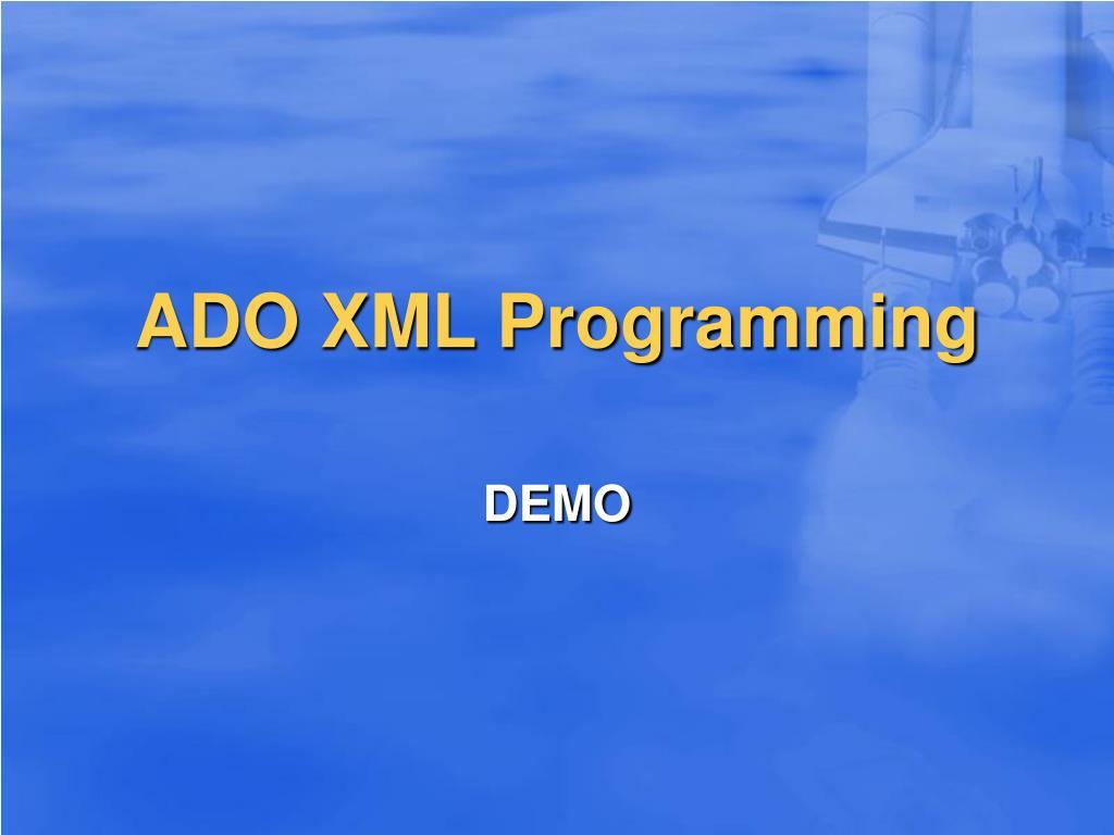 ADO XML Programming