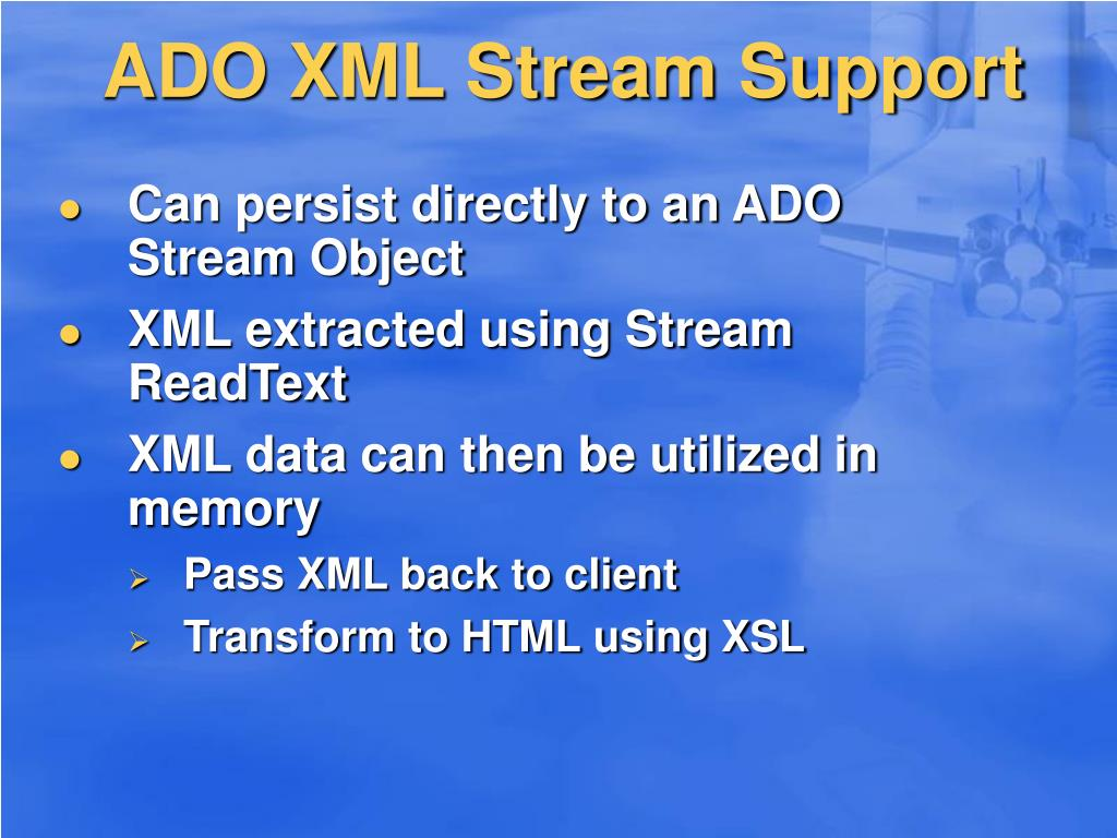 ADO XML Stream Support