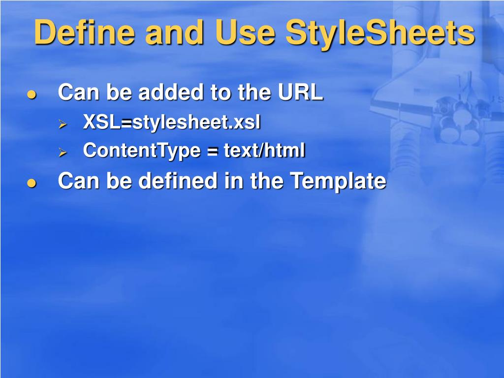 Define and Use StyleSheets