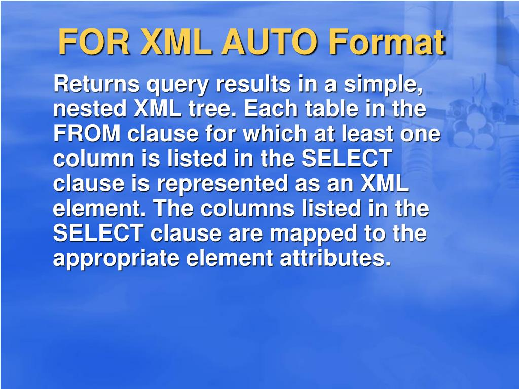FOR XML AUTO Format