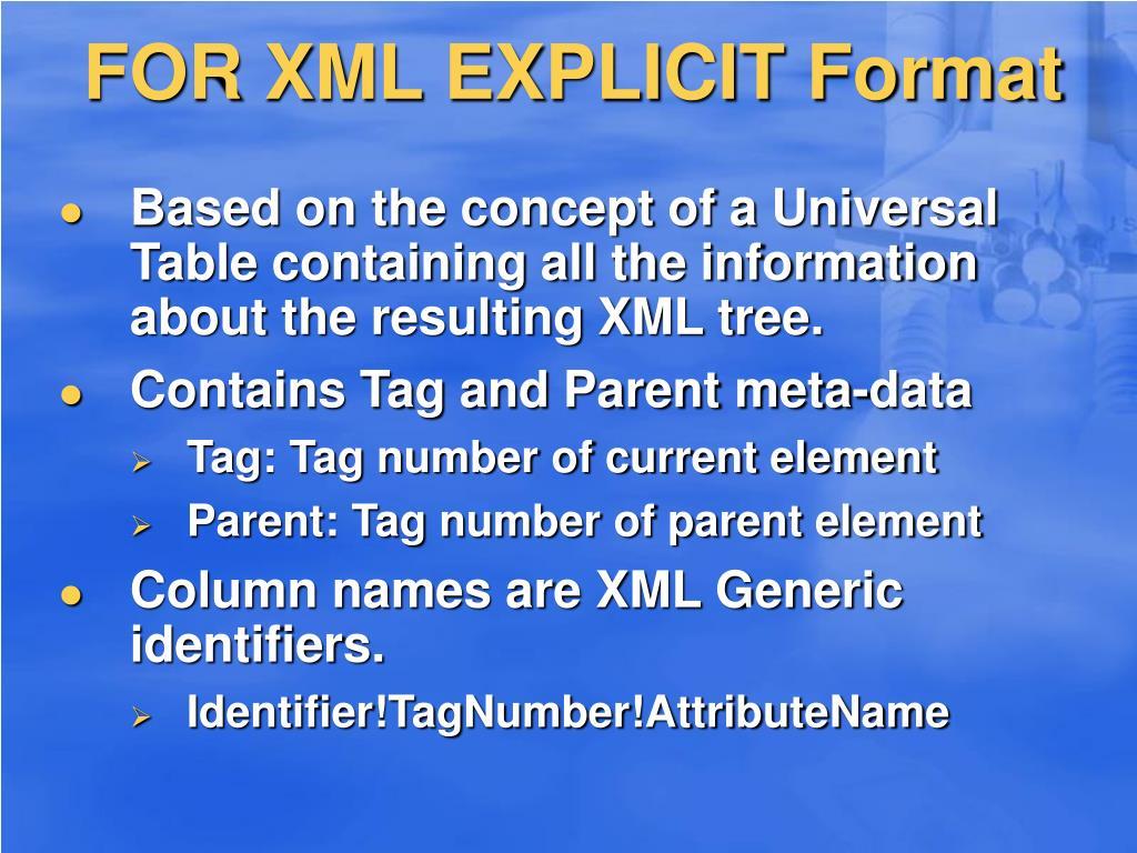 FOR XML EXPLICIT Format