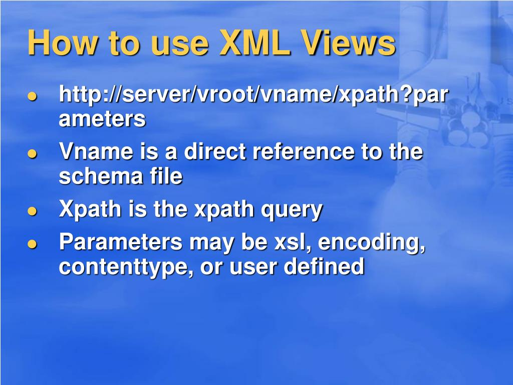 How to use XML Views