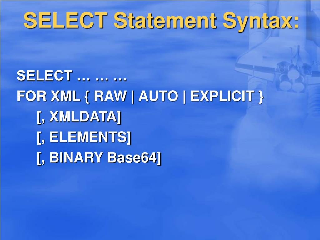 SELECT Statement Syntax: