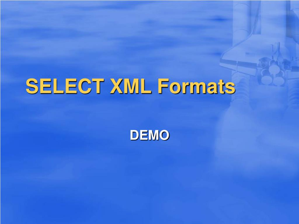 SELECT XML Formats