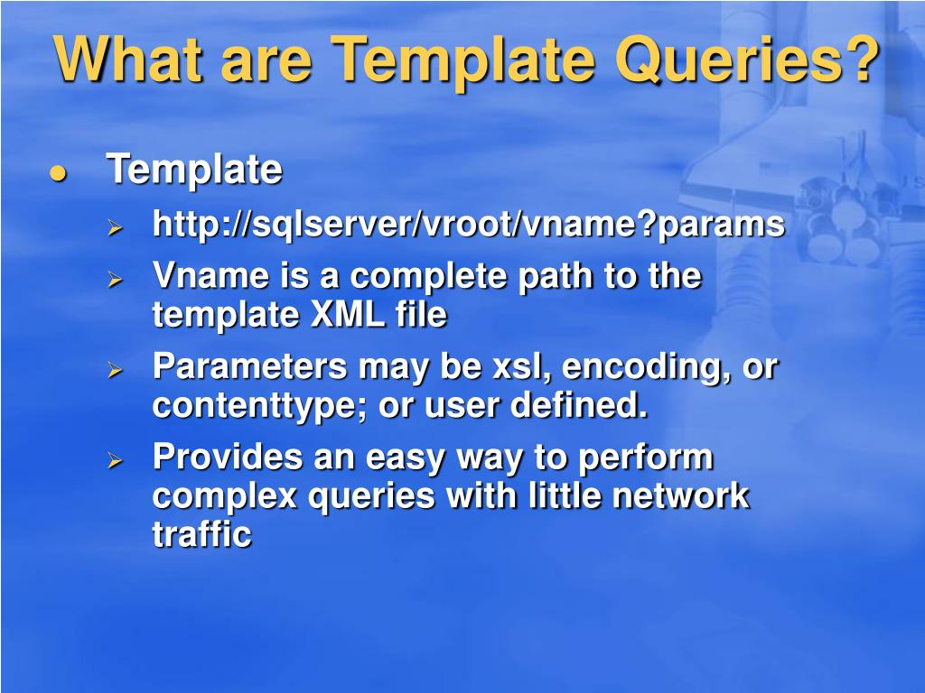 What are Template Queries?