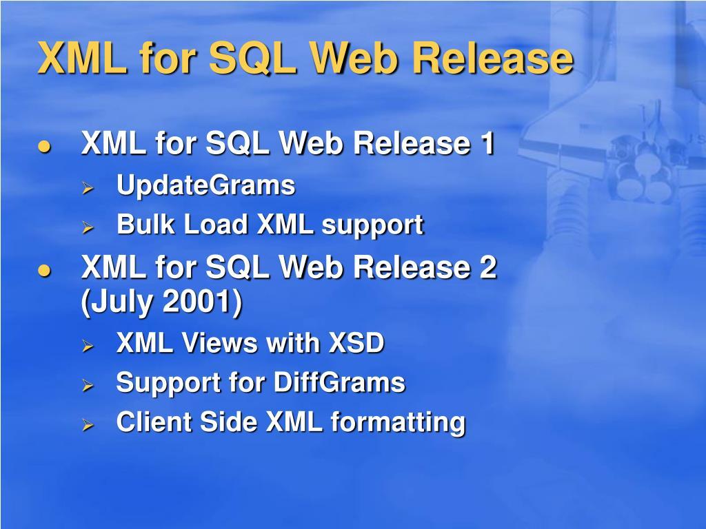 XML for SQL Web Release