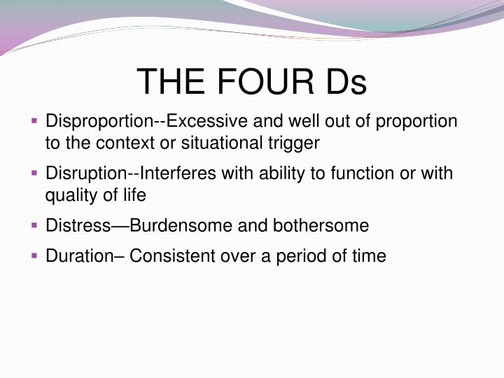 THE FOUR Ds