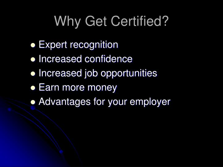Why get certified