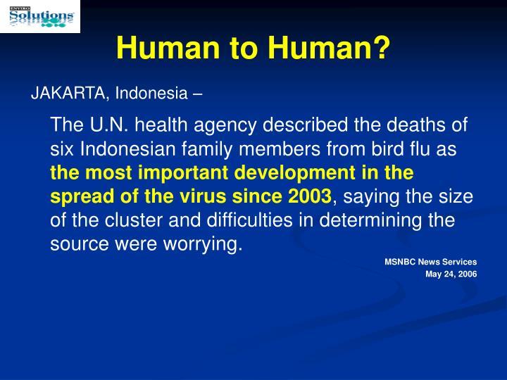 Human to Human?