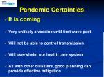 pandemic certainties