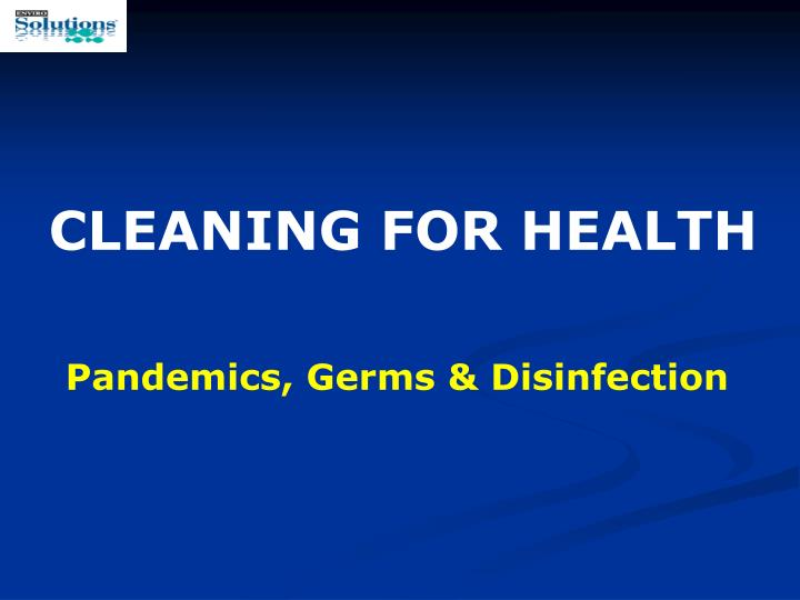 Pandemics germs disinfection