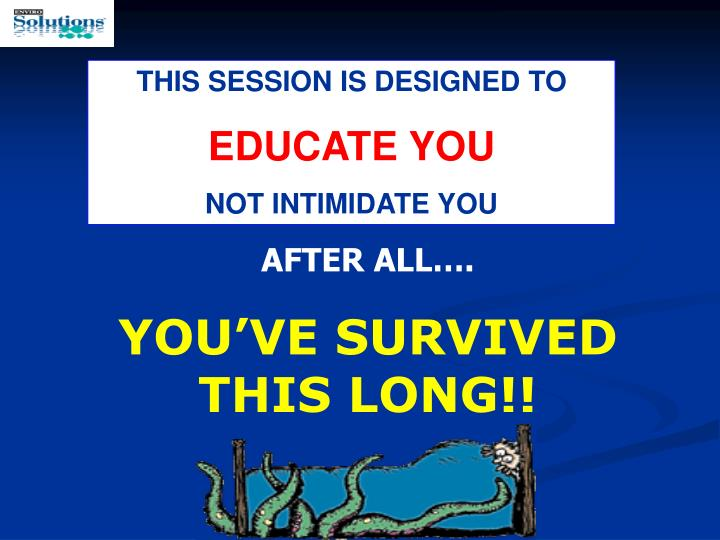 THIS SESSION IS DESIGNED TO