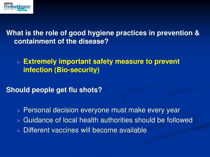 What is the role of good hygiene practices in prevention & containment of the disease?