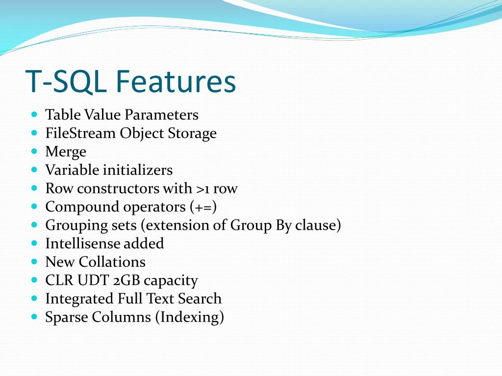 T-SQL Features