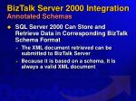 biztalk server 2000 integration annotated schemas66