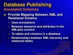 database publishing annotated schemas
