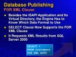 database publishing for xml clause