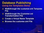 database publishing using the templates demo