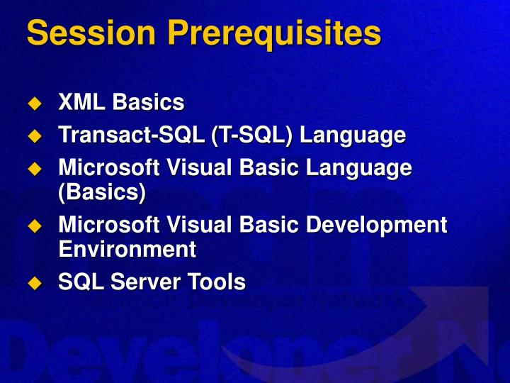 Session prerequisites