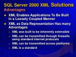 sql server 2000 xml solutions advantages