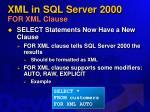 xml in sql server 2000 for xml clause