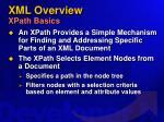 xml overview xpath basics