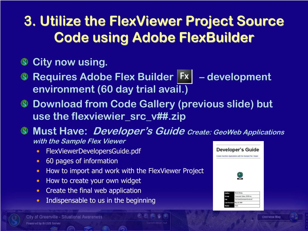 3. Utilize the FlexViewer Project Source Code using Adobe FlexBuilder