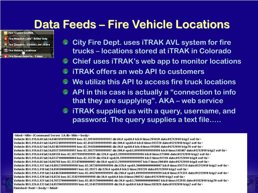 City Fire Dept. uses iTRAK AVL system for fire trucks – locations stored at iTRAK in Colorado