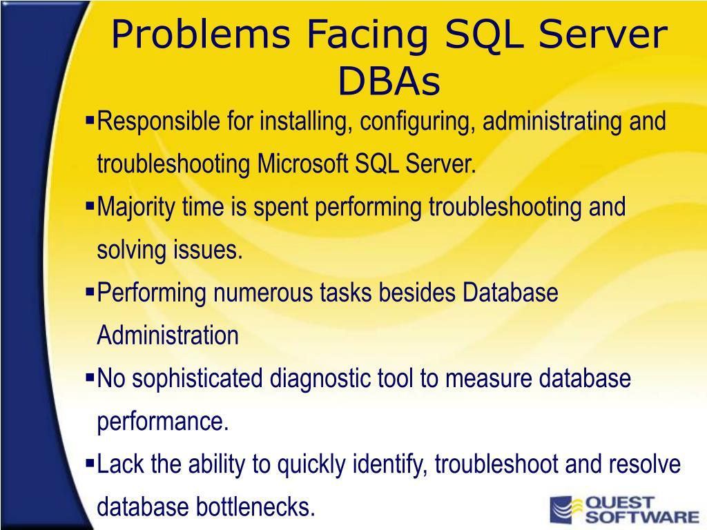 Problems Facing SQL Server DBAs