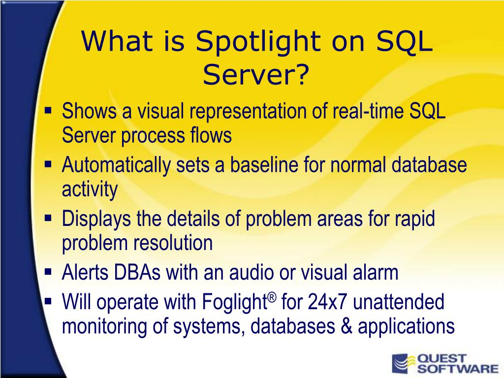What is Spotlight on SQL Server?