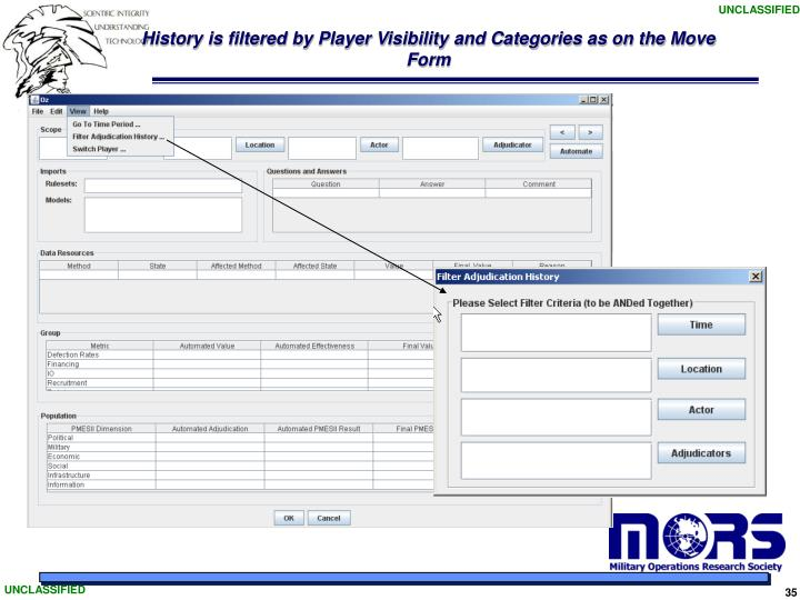 History is filtered by Player Visibility and Categories as on the Move Form