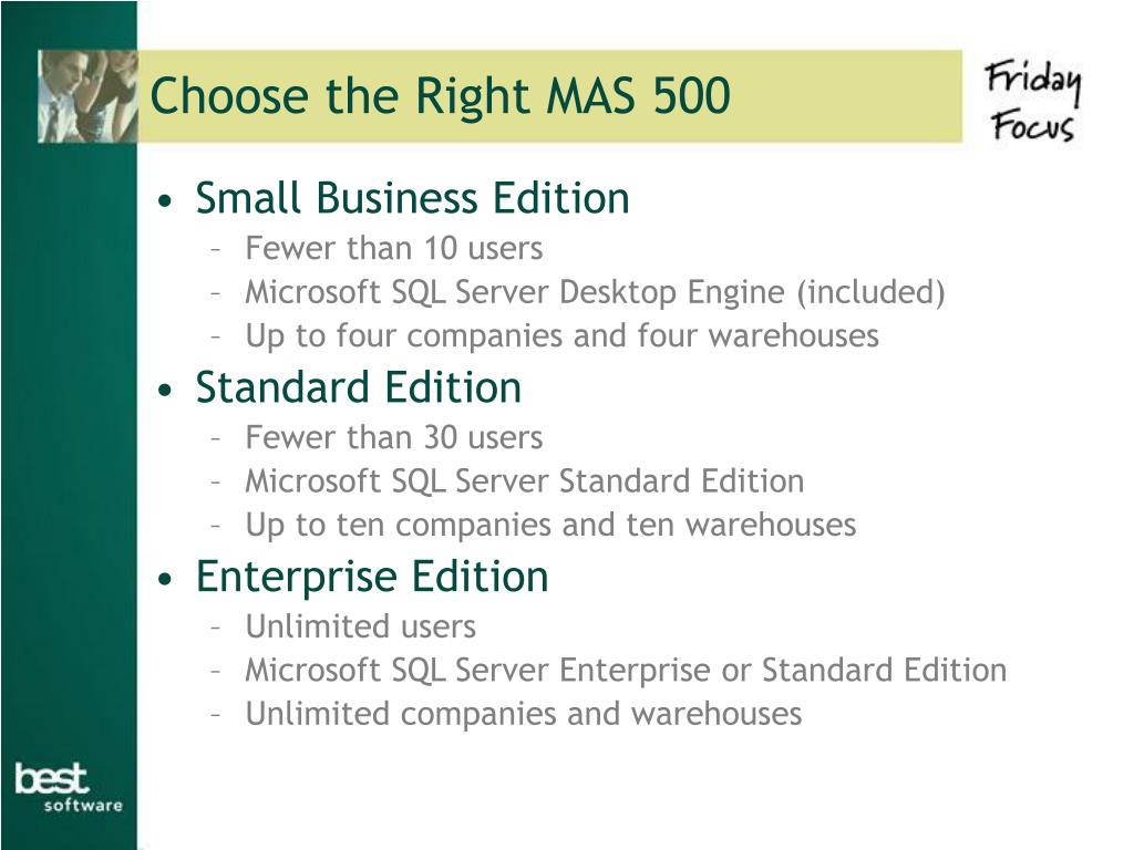 Choose the Right MAS 500