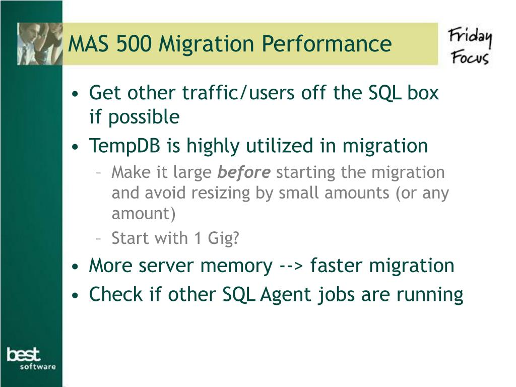 MAS 500 Migration Performance