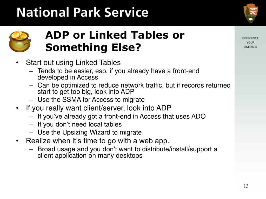 Start out using Linked Tables