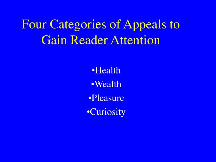 Four Categories of Appeals to Gain Reader Attention
