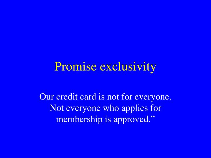 Promise exclusivity