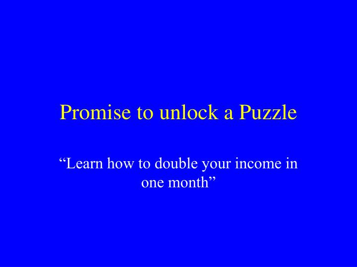Promise to unlock a Puzzle
