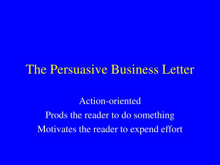 The Persuasive Business Letter
