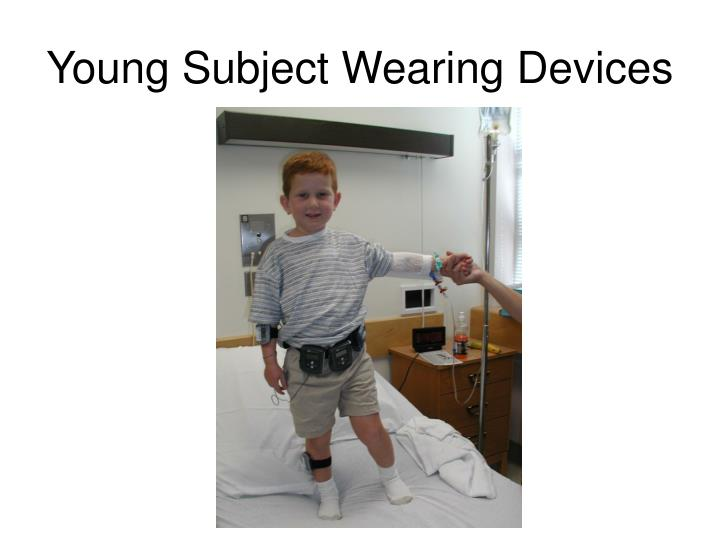 Young Subject Wearing Devices