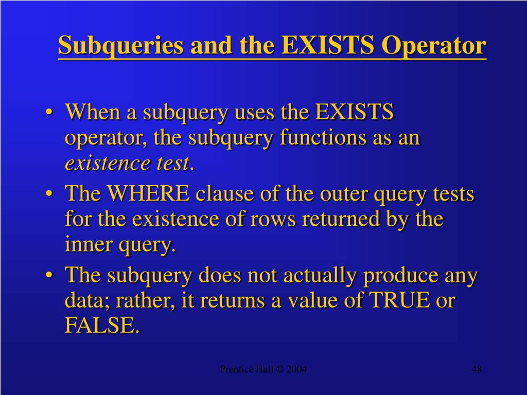 Subqueries and the EXISTS Operator