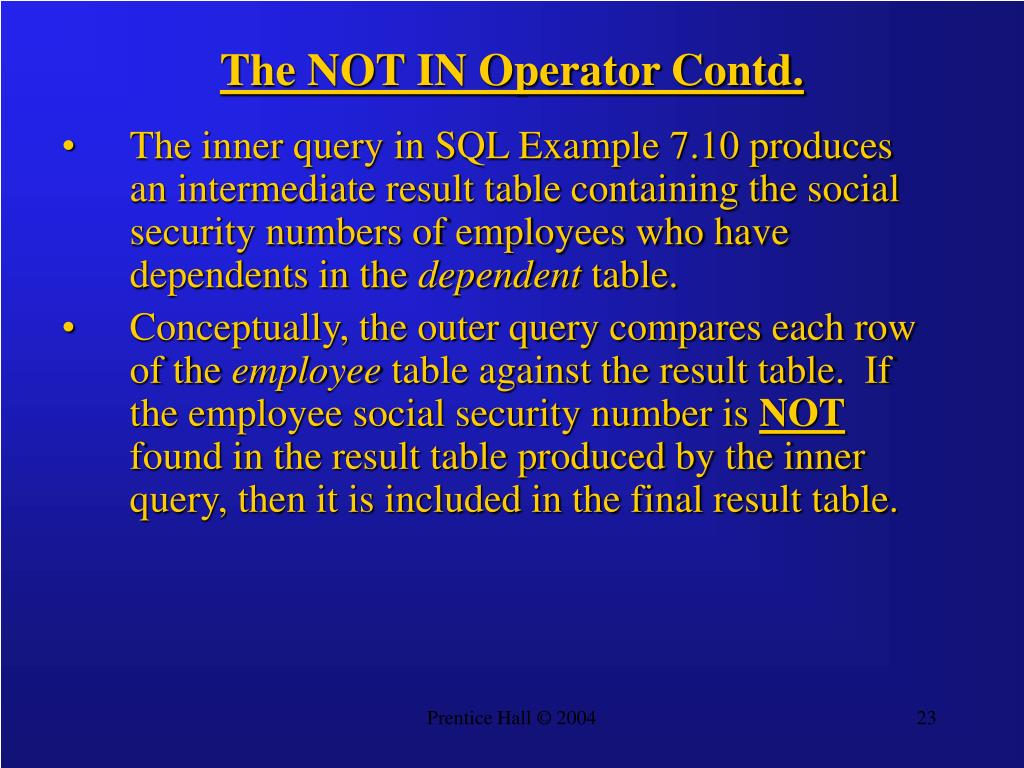 The NOT IN Operator Contd.
