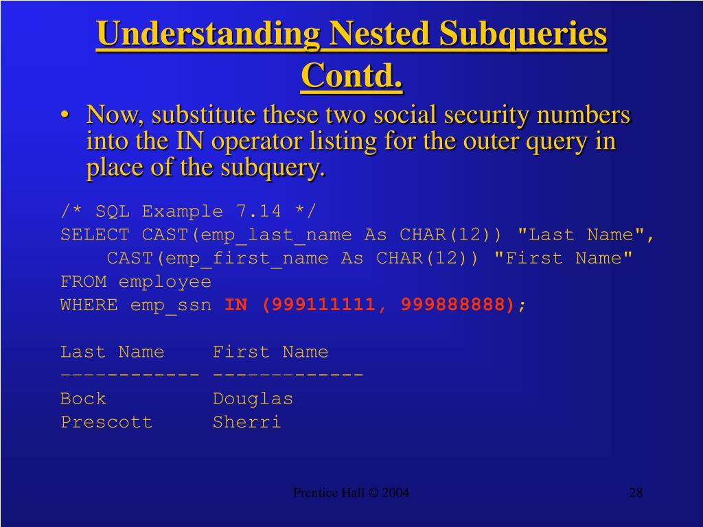Understanding Nested Subqueries Contd.