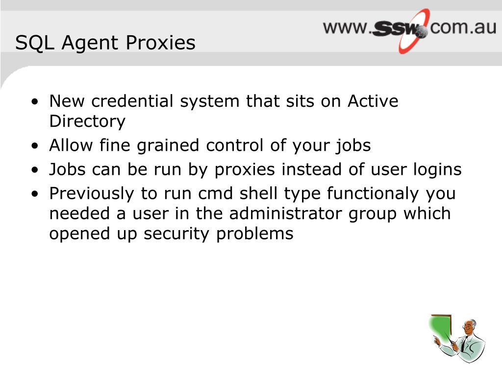 SQL Agent Proxies